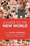 A Guide to the New World, Michael Laitman and Anatoly Ulianov, 1897448724