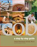 Building with Cob, Adam Weismann and Katy Bryce, 1903998727