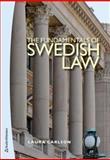 Fundamentals of Swedish Law, Laura Carlson, 9144078722