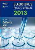 Blackstone's Police Manual Vol. 2 : Evidence and Procedure 2013, Johnston, David and Hutton, Glenn, 0199658722