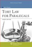 Tort Law for Paralegals, Bevans, Neal R., 1454808721