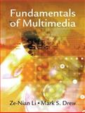 Fundamentals of Multimedia, Drew, Mark S. and Li, Ze-Nian, 0130618721