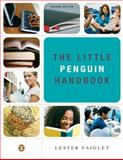 The Little Penguin Handbook, Faigley, Lester, 020564872X