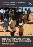 European Union as a Global Conflict Manager, , 0415528720