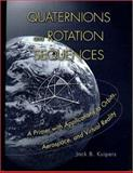 Quaternions and Rotation Sequences, Kuipers, J. B., 0691058725