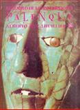 El Templo de Las Inscripciones Palenque, Unvillier, Alberto Ruz, 9681638727