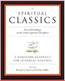 Spiritual Classics, Emilie Griffin and Richard J. Foster, 0060628723