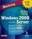 Mastering Windows 2000 Server, Minasi, Mark and Anderson, Christa, 0782128726