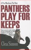 Panthers Play for Keeps, Clea Simon, 159058872X