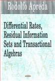 Differential Rates, Residual Information Sets and Transactional Algebras, Apreda, Rodolfo, 1594548722