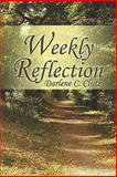 Weekly Reflection, Darlene C. Clute, 1604748729