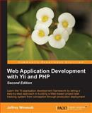 Web Application Development with Yii and PHP, Jeffrey Winesett, 1849518726