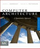 Computer Architecture : A Quantitative Approach, Hennessy, John L. and Patterson, David A., 012383872X