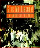 Give Me Liberty 9780393978728