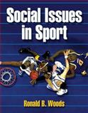 Social Issues in Sport, Woods, Ronald B., 0736058729
