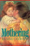 Mothering, Elaine Cannon, 0884948722