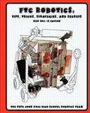 FTC Robotics: Tips, Tricks, Strategies, and Secrets (2011/12 Edition), Pope John XXIII High School Regional Robotics Team Staff, 146378872X