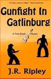 Gunfight in Gatlinburg, J. R. Ripley, 1493798723