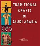 Traditional Crafts of Saudi Arabia, John Topham, 1900988720