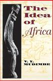 The Idea of Africa, Mudimbe, V. Y., 0253208726