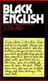 Black English, J. L. Dillard, 0394718720