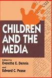 Children and the Media, , 1560008725