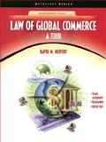 Law for Global Commerce : A Tour, Neipert, David M., 0130408735