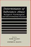 Determinants of Substance Abuse : Biological, Psychological, and Environmental Factors, , 0306418738