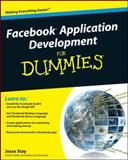 Facebook Application Development for Dummies, Jesse Stay and Reagan, 0470768738