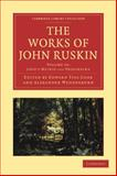 The Works of John Ruskin, Ruskin, John, 1108008739