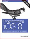 Programming IOS 8 1st Edition