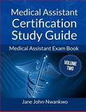 Medical Assistant Certification Study Guide Volume 2, Jane, Jane John-Nwankwo, 1497568730