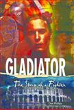 Gladiator, Dee Phillips, 1622508734