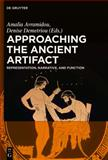 Approaching the Ancient Artifact : Decoration, Function and Meaning, , 3110308738