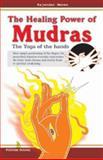 Healing Power of Mudras, Rajendar Menen, 8122308732