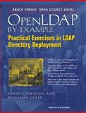 OpenLDAP by Example : Practical Exercises in LDAP Directory Deployment, Terpstra, John H. and Coles, Benjamin, 0131488732