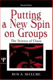 Putting a New Spin on Groups : The Science of Chaos, McClure, Bud A., 0805848738