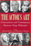 The Actor's Art : Conversations with Contemporary American Stage Performers, , 0813528739