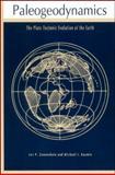 Paleogeodynamics : The Plate Tectonic Evolution of the Earth, Zonenshain, Lev P. and Kuzmin, Michael I., 087590873X