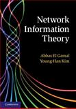 Network Information Theory, El Gamal, Abbas and Kim, Young-Han, 1107008735