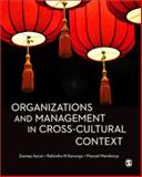 Organizations and Management in Cross-Cultural Context, Kanungo, Rabindra N. and Mendonca, Manuel, 1412928737