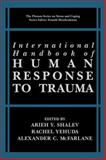 International Handbook of Human Response to Trauma, , 1461368731