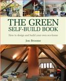 The Green Self-Build Book, Jon Broome, 1903998735