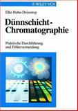 Dunnschicht-Chromatographie - Praktische Durchfuhrung und Fehlervermeidung, Hahn-Deinstroip, 3527288732