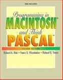 Programming with MacIntosh and Think Pascal, Rink, Richard A., 0130938734