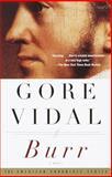 Burr, Gore Vidal, 0375708731