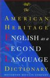 The American Heritage English As a Second Language Dictionary, Houghton Mifflin Company Staff and American Heritage Dictionary Editors, 0395818737
