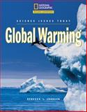 Understanding Global Warming, Rebecca L. Johnson, 0792288734