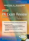 Davis's PA Exam Review : Focused Review for the PANCE and PANRE, Diamond, Morton A., 0803618735