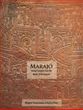 Marajó : Ancient Ceramics from the Mouth of the Amazon, Young-Sanchez, Margaret and Schaan, Denise Pahl, 0914738739